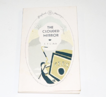 CLOUDED MIRROR : THE (L T C Rolt 2009)